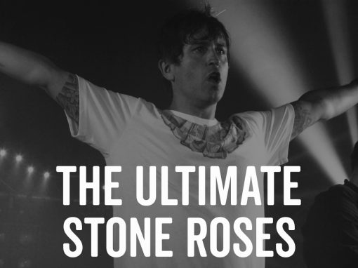 The Great Pretenders – The Ultimate Stone Roses